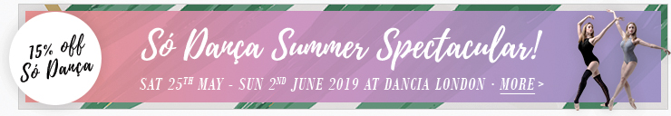 So Danca Summer Spectacular! 15% off all So Danca shoes, garments and accessories. Sat 25th May - Sun 2nd June 2019 at Dancia London. Click for more >